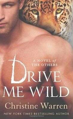 Drive Me Wild-Christine Warren