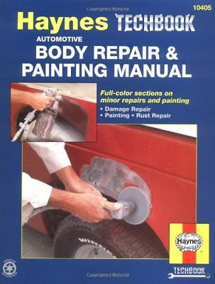 Haynes Techbook: Automotive Body Repair and Painting Manual-Don Pfiel