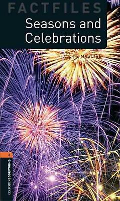 Oxford Bookworms Library Factfiles: Level 2:: Seasons and Celebrations by Jackie