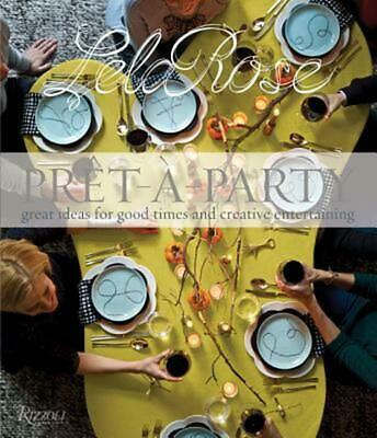 Pret-a-Party: Great Ideas for Good Times by Lela Rose (English) Hardcover Book F