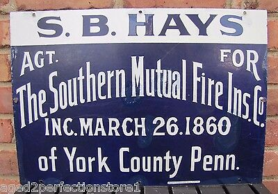 Antique Porcelain SB Hays agt for Southern Mutual Fire Insurance Co Sign York Pa