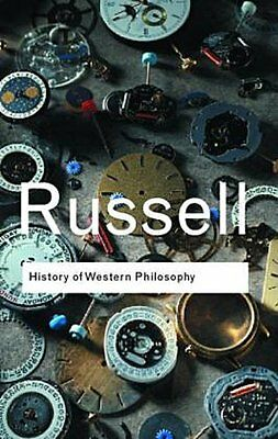 A History of Western Philosophy Bertrand Russell