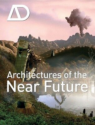 Architectures of the Near Future Nic Clear