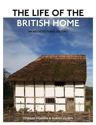 The Life of the British Home Edward Denison