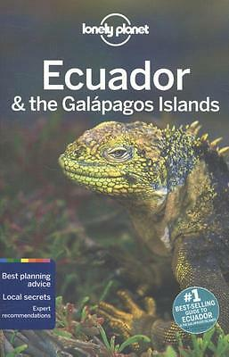 Lonely Planet Ecuador & the Galapagos Islands Regis St Louis