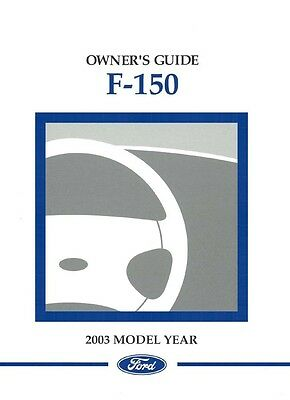 ford f150 2003 owner manual open source user manual u2022 rh userguidetool today owners manual for 2004 ford f150 fx4 owners manual for 2003 ford f150 lariat
