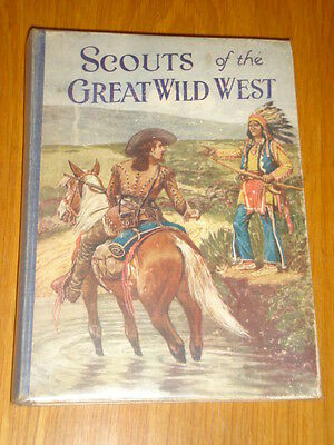 Scouts Of The Great Wild West Purnell British Annual 1950'S Vg