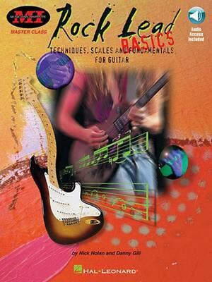 Rock Lead Basics: Techniques, Scales and Fundamentals for Guitar by Nick Nolan (
