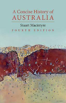 A Concise History of Australia by Stuart Macintyre Paperback Book (English)