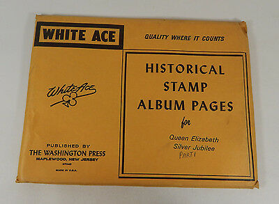 White Ace Historical Stamp Album Pages Queen Elizabeth Silver Jubilee