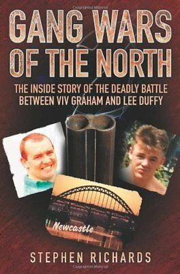 Gang Wars of the North: The Inside Story of the Deadly Battle Between Viv Graham