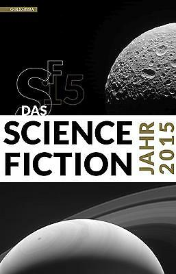 Das Science Fiction Jahr 2015 - 9783944720487 PORTOFREI