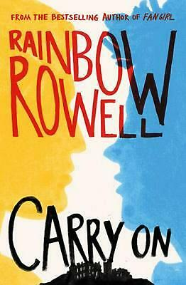 Carry on by Rainbow Rowell Hardcover Book