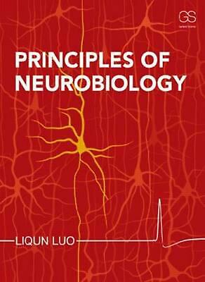 Principles of Neurobiology by Liqun Luo (English) Paperback Book Free Shipping!