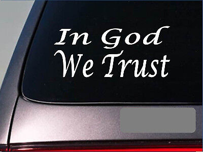 In God we trust *E748* tea party SECOND AMENDMENT Decal Vinyl STICKER christian