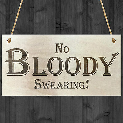 No bloody swearing durable weatherproof sign ideal Birthday Christmas gift 9381