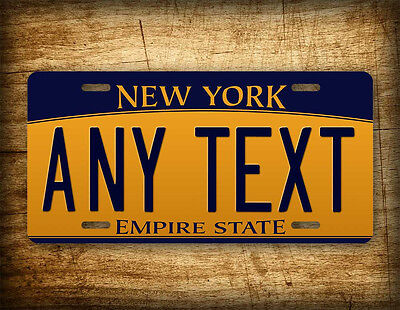 """New York Personalized License Plate """"Any Text"""" Custom Customized Auto Tag Sign"""