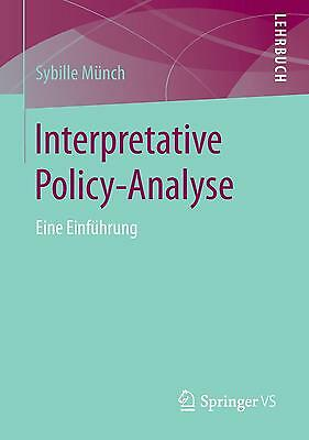 Interpretative Policy-Analyse - Sybille Münch PORTOFREI