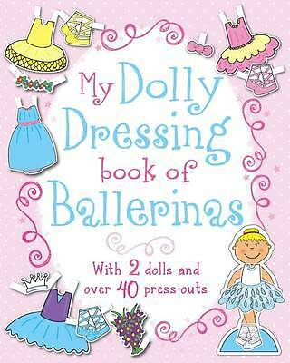 My Dolly Dressing Book of Ballerinas, , New