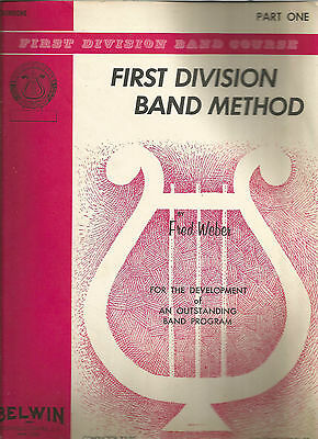 First Division Band Method Trombone Part One Fred Weber SC 1962