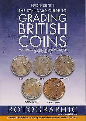 Rotographic The Standard Guide to Grading British Coins, D.F. Allen, 2014