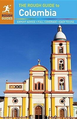 The Rough Guide to Colombia Stephen Keeling