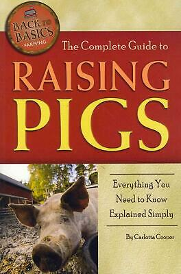 The Complete Guide to Raising Pigs: Everything You Need to Know Explained Simply