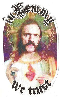 "Sticker MOTORHEAD "" In Lemmy we trust ""85mm x 53mm"