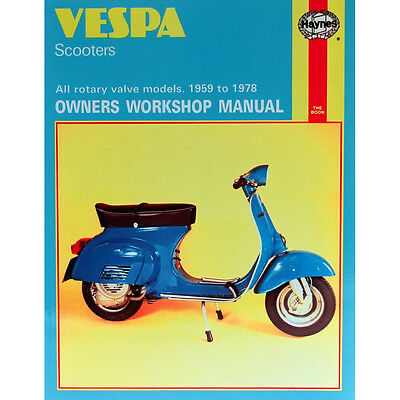 HAYNES MANUAL Vespa Scooters All Rotary Valve Models 1959-78