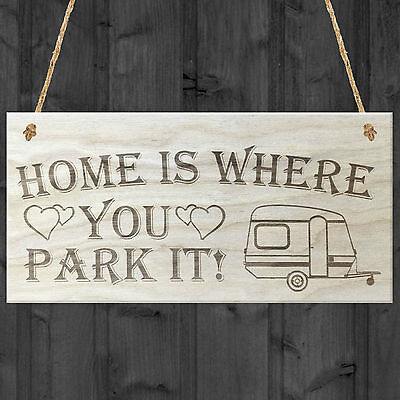 Home Is Where You Park It Caravan Wooden Hanging Plaque Shabby Chic Sign Gift