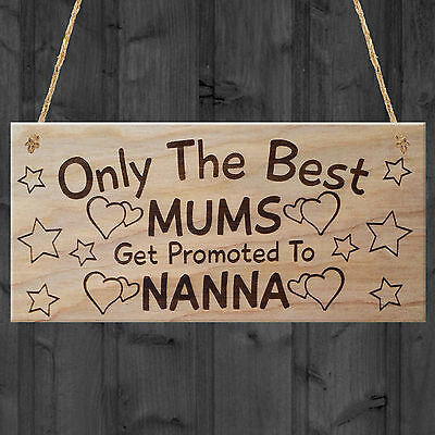 Only The Best Mums Get Promoted to Gran mdf sign plaque gift mothers day
