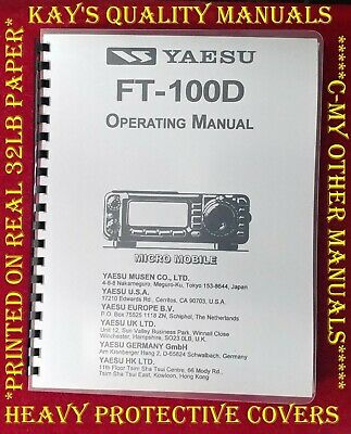 High Quality Yaesu FT-100D Instruction Manual on32 LB PAPER w/The Heavier Covers