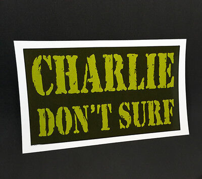 CHARLIE DON'T SURF Vintage Style DECAL / STICKER, Apocalypse Now, surfing