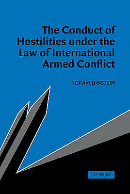 The Conduct of Hostilities under the Law of Inte, Yoram Dinstein, Excellent