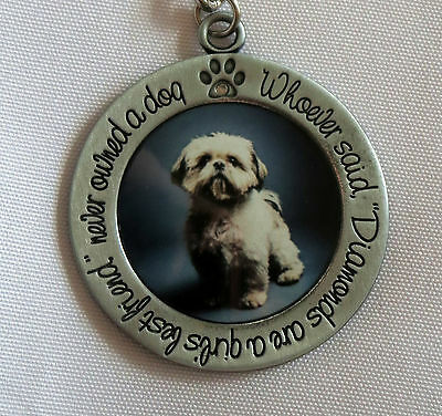 SHIH TZU Keychain Whoever Said Diamonds Are Girl's Best Friend Never Owned Dog