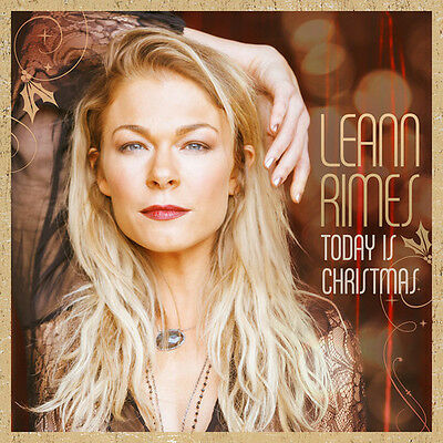 LeAnn Rimes - Today Is Christmas [New CD]