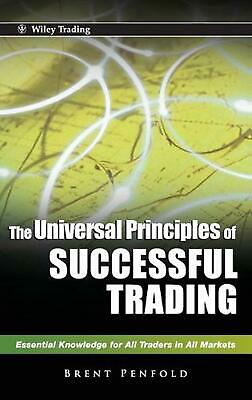 The Universal Principles of Successful Trading: Essential Knowledge for All Trad
