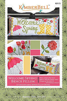 Welcome Spring ~ KimberBell Bench Pillow of Month (April Flowers) Quilt Pattern