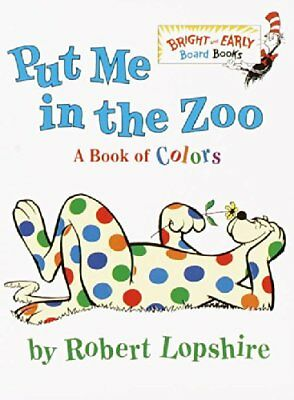 Put Me in the Zoo-Robert Lopshire