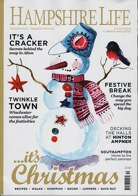 Hampshire Life Magazine December 2015 Alton, Hinton Ampner, Southampton, Winches