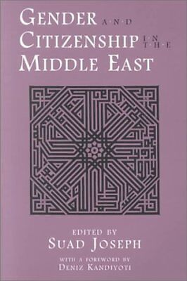 Gender and Citizenship in the Middle East-Suad Joseph