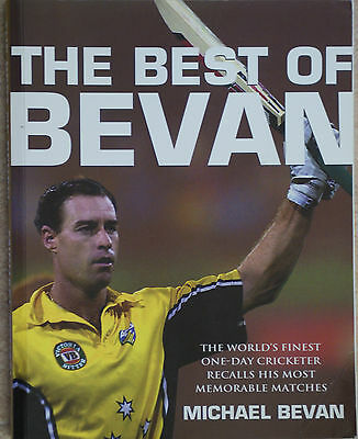 THE BEST OF BEVAN The World's Finest One-Day Cricketer