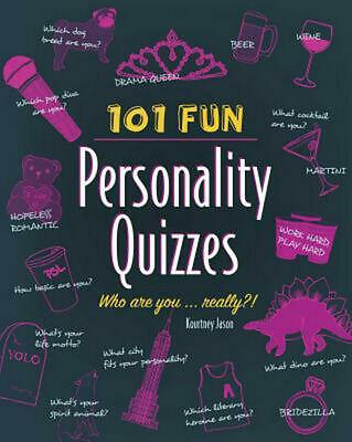 101 Fun Personality Quizzes: Who Are You . . . Really?! by Kourtney Jason (Engli
