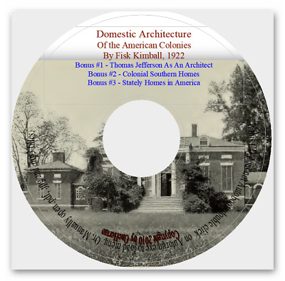 Domestic Architecture of the American Colonies + Jefferson As An Architect