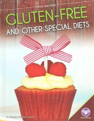 Gluten-Free and Other Special Diets by Marcia Amidon Lusted (English) Hardcover