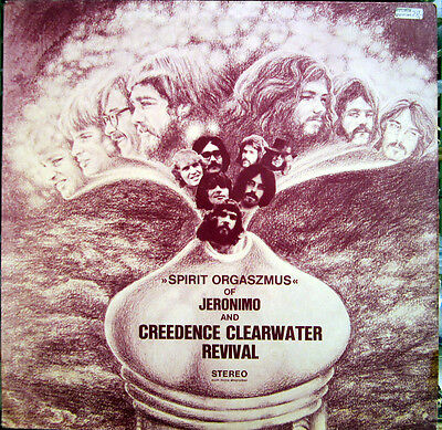 Lp / Spirit Orgaszmus Of Jeronimo And Creedence Clearwater Revival / Top Rarität