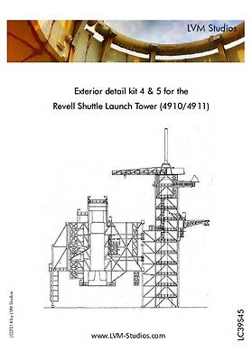 LVM Studios Detail set combo 4 & 5 for Revell Space Shuttle Launch Tower 1/144