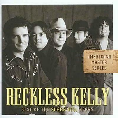 Reckless Kelly - Best Of The Sugar Hill Years Used - Very Good Cd