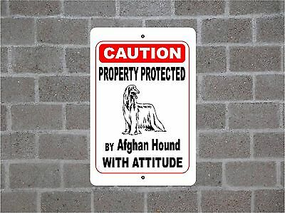 Property protected by Afghan Hound dog with attitude metal aluminum sign #B