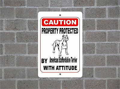 Property protected by American Staffordshire Terrier dog with attitude sign #B